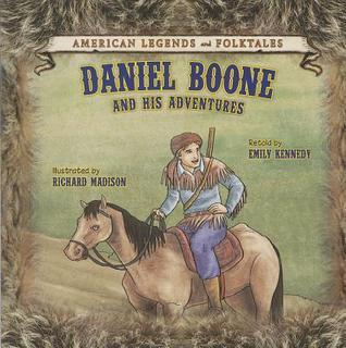 Daniel Boone and His Adventures Emily Kennedy