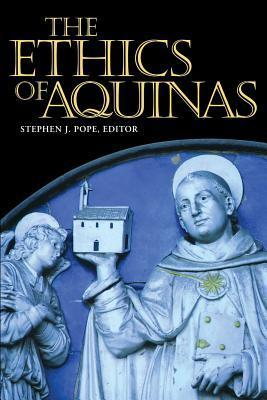 The Ethics of Aquinas Stephen J. Pope