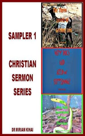 Sampler 1 Christian Sermon Series  by  Miriam Kinai