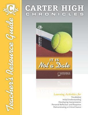 It Is Not a Date Teachers Resource Guide CD Saddleback Educational Publishing