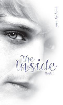 The Inside Sara Michelle