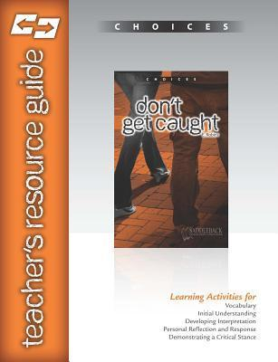 Dont Get Caught Teachers Resource Guide CD  by  Saddleback Educational Publishing