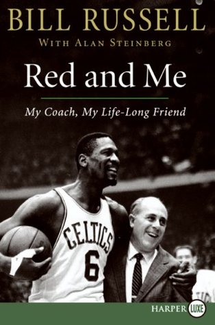 Red and Me LP: My Coach, My Lifelong Friend  by  Bill Russell