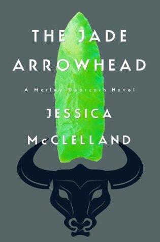 The Jade Arrowhead (Killdeer Series)  by  Jessica McClelland