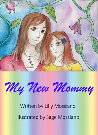 My New Mommy (The My New Series)  by  Lilly Mossiano
