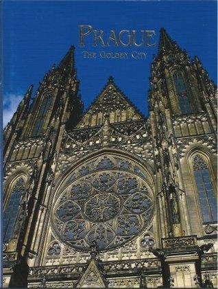 Prague: The Golden City, a Book of Photographs  by  Harald Salfellner
