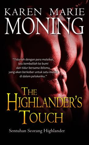 HR: THE HIGHLANDER`S TOUCH - Sentuhan Seorang Highlander  by  Karen Marie Moning