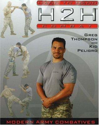 H2H Combat: Modern Army Combative Greg Thompson