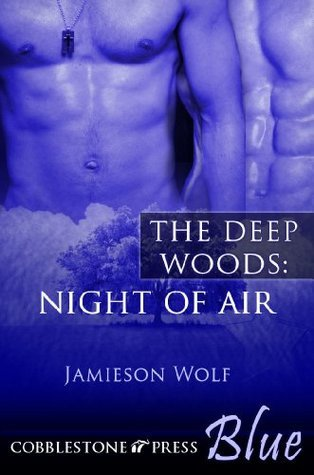 Night of Air [The Deep Woods 2]  by  Jamieson Wolf