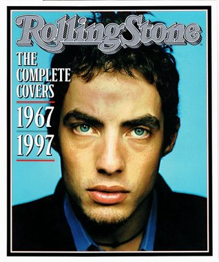 Rolling Stone: The Complete Covers 1967 - 1997 Fred Woodward