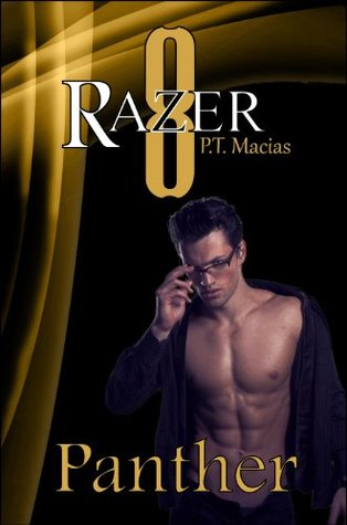 Panther (Razer 8 #6)  by  P.T. Macias