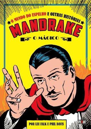 Mandrake - O Mágico Lee Falk