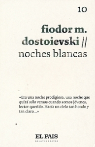 Noches blancas (El Pais Relatos Breves, #10)  by  Fyodor Dostoyevsky