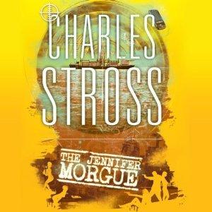The Jennifer Morgue Charles Stross