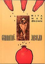 Granatno jabolko Rita Mae Brown