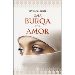 Uma Burqa por Amor  by  Reyes Monforte