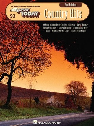 Country Hits: E-Z Play Today Volume 93 Hal Leonard Publishing Company