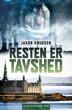 Resten er tavshed  by  Jakob Knudsen
