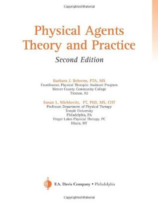 Physical Agents: Theory and Practice  by  Barbara J. Behrens