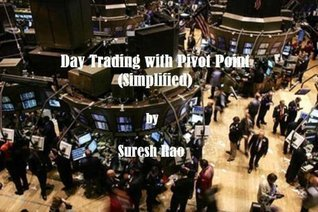 Day Trading with Pivot Point  by  Suresh Rao