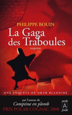 La Gaga des traboules  by  Philippe Bouin