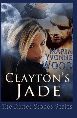 Claytons Jade (The Rune Stone Series) Maria Wood