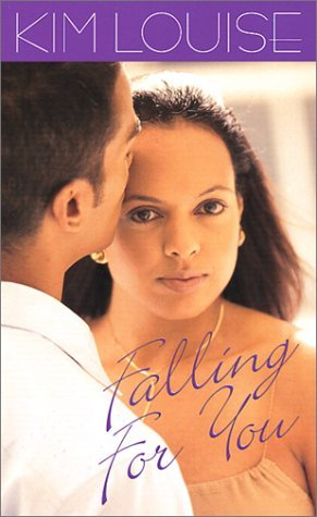 Falling For You  by  Kim Louise
