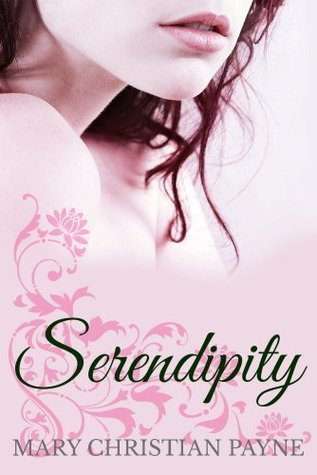 Serendipity: A Novel of Love and Loss in Post-World War England (Somerville Trilogy Book 3)  by  Mary Christian Payne