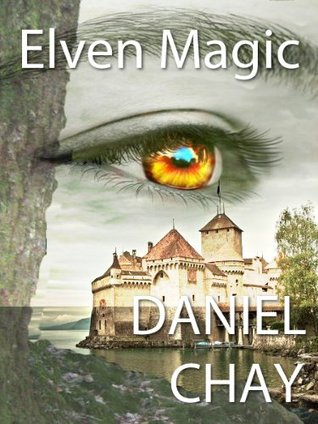 Elven Magic: Mitchells Visions  by  Daniel Chay