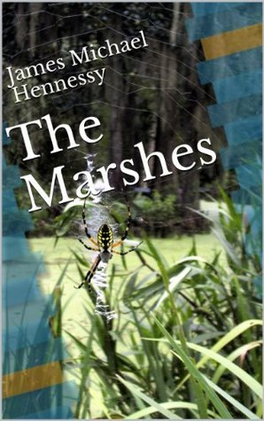 The Marshes James Hennessy