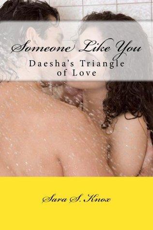 Someone Like You  by  Sara S. Knox