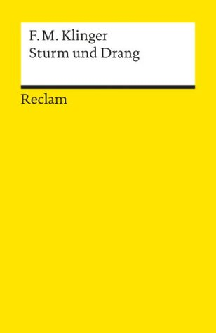 Werke: Historisch Kritische Gesamtausgabe Friedrich Maximilian Klinger