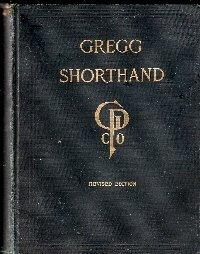 Gregg Shorthand (A Light Line Phonography For The Million)  by  John Robert Gregg