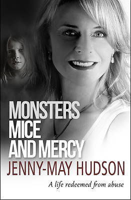 Monsters, Mice and Mercy Jenny-May Hudson