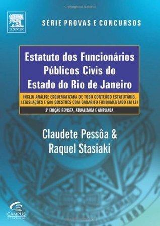 Estatuto dos Funcionários Públicos Civis do Est. Rj, 2ª edição Claudete Pessôa Da Silva