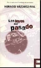 Las Leyes del Pasado  by  Horacio Vázquez Rial