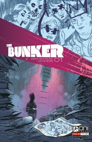 The Bunker #1 Joshua Hale Fialkov