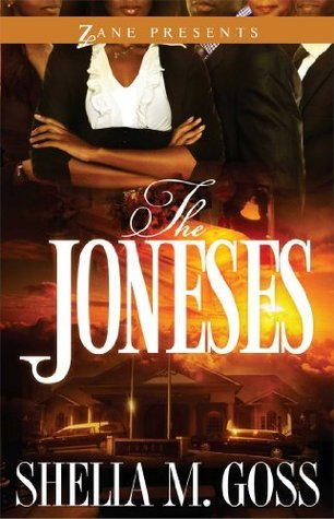 The Joneses  by  Shelia M. Goss