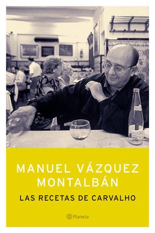 Las recetas de Carvalho  by  Manuel Vázquez Montalbán