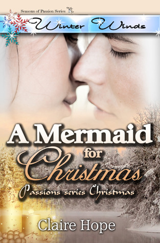 A Mermaid for Christmas Claire Hope