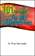 101 Thoughts for My Sweetheart  by  Trace S. Burroughs