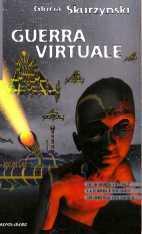Guerra virtuale  by  Gloria Skurzynski