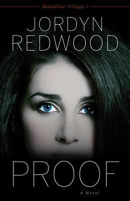Proof (Bloodline Trilogy, #1)  by  Jordyn Redwood