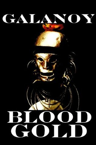 BLOODGOLD  by  Terry Galanoy