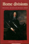 Home Divisions: Aristocracy, the State, and Provincial Conflict  by  Thomas Cogswell