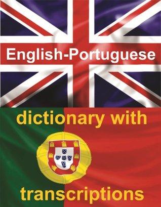 ENGLISH-PORTUGUESE Dictionary With Transcriptions Dima Suponau