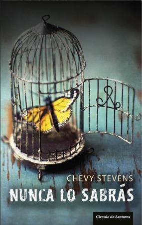 Nunca lo sabrás  by  Chevy Stevens