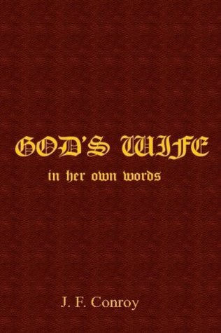 Gods Wife  by  J. Conroy