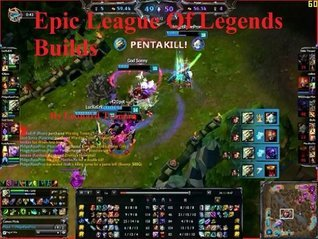 Epic League of Legends Builds Leonard Treman