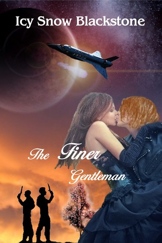 The Finer Gentleman (Three Moon Station #2) Icy Snow Blackstone